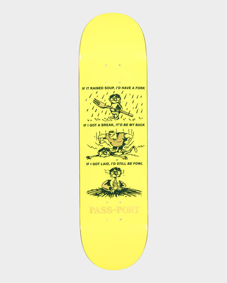 STILL BE FOUL SKATEBOARD DECK